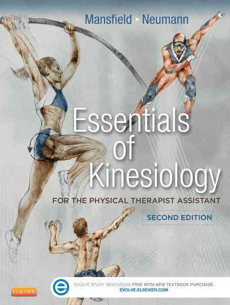 Essentials of Kinesiology for the Physical Therapist Assistant By Mansfield, Paul Jackson/ Neumann, Donald A.