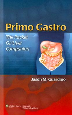 Primo Gastro By Guardino, Jason M.