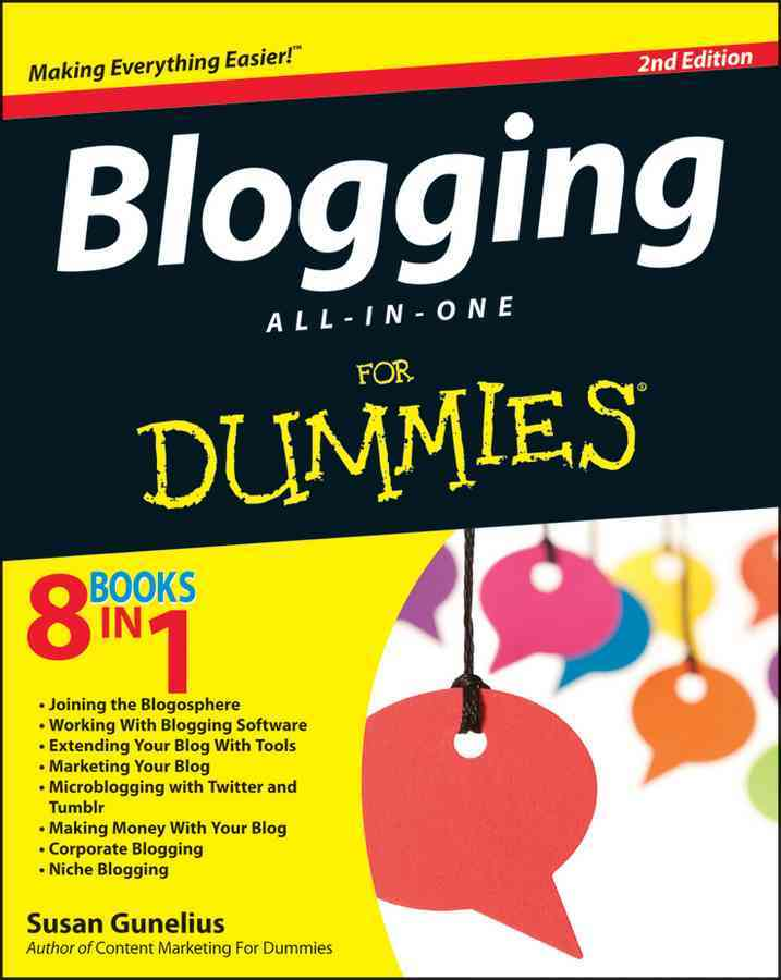 Blogging All-In-One for Dummies By Gunelius, Susan